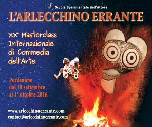 Arlecchino Errante. Masterclass internazionale di Commedia dell'Arte